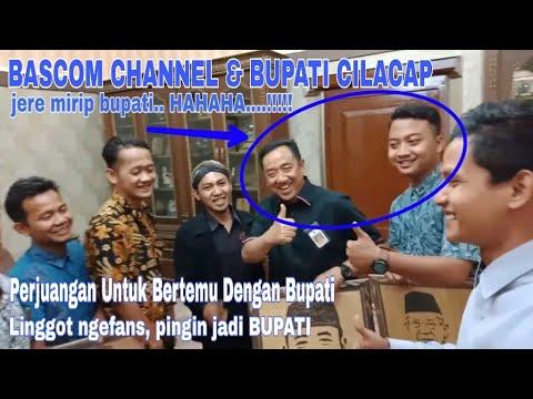 LINGGOT NGEFANS BUPATI | Bascom Channel Berkunjung Ke Bupati Cilacap