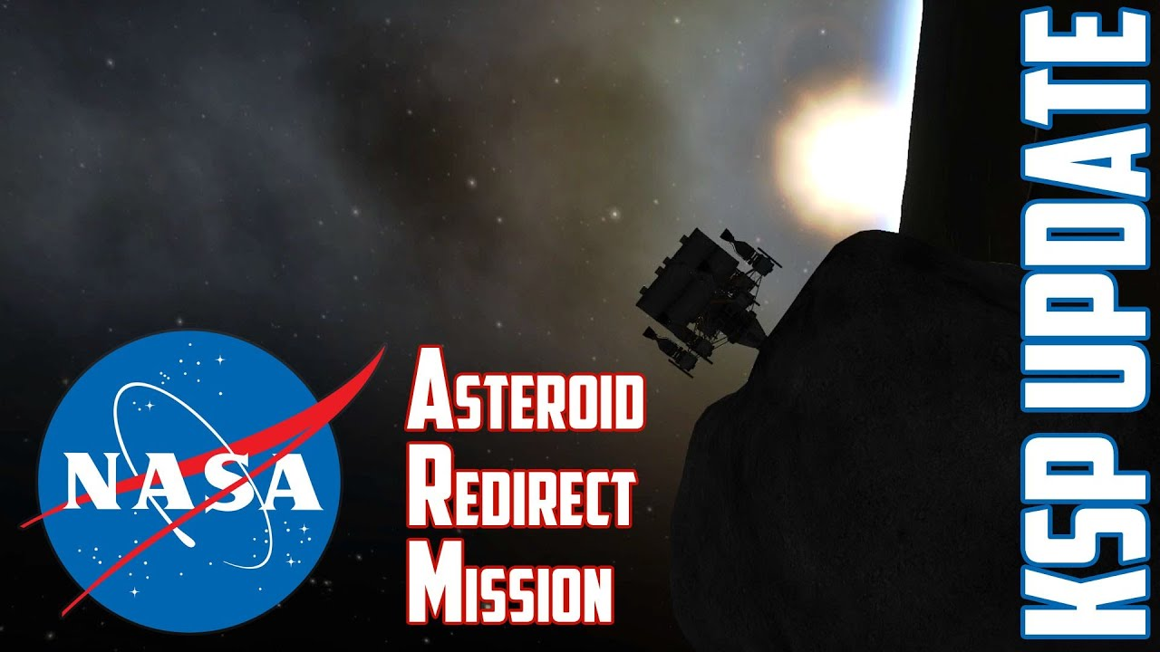 KSP Asteroid Redirect Mission - Update 0.23.5 with NASA ...
