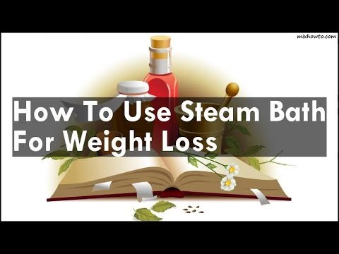 How To Use Steam Bath For Weight Loss