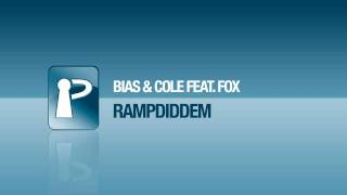 Bias & Cole feat. Fox - Rampwiddem