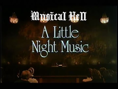 A Little Night Music: Musical Hell Review #26