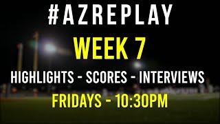 #AZREPLAY - Week 7 High School football highlights, scores & interviews