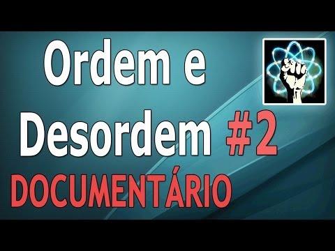 Ordem e Desordem - Ep.2/2 (Documentário-2012) [Full HD]