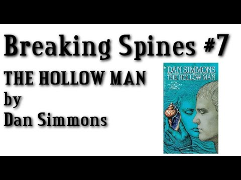 """Breaking Spines #7 - """"The Hollow Man"""" by Dan Simmons"""
