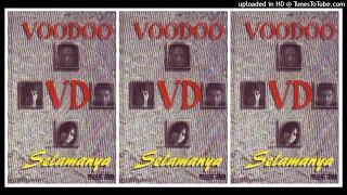 Download Lagu Voodoo - Selamanya (1997) Full Album mp3