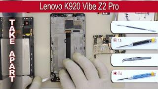 How to disassemble 📱 Lenovo K920 Vibe Z2 Pro Take apart Tutorial