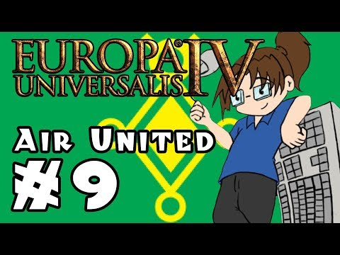 Europa Universalis IV: AIR UNITED - Ep 9