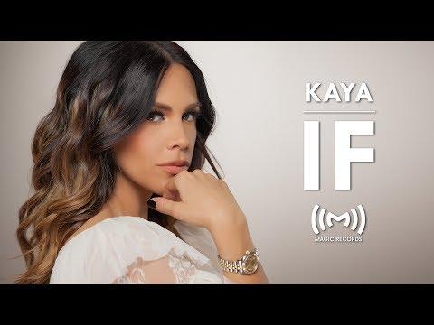 Kaya - IF (OFFICIAL VIDEO)