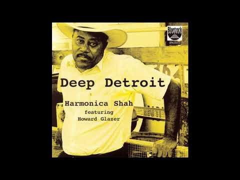 Harmonica Shah - Deep Detroit