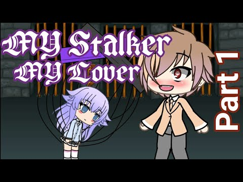 My Stalker, My Lover Part 1 // Yandere Love Story // (Gacha Life Mini Series)