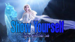 INDOSUB Idina Menzel - Show Yourself Lyrics Frozen 2 Original Motion Picture Soundtrack