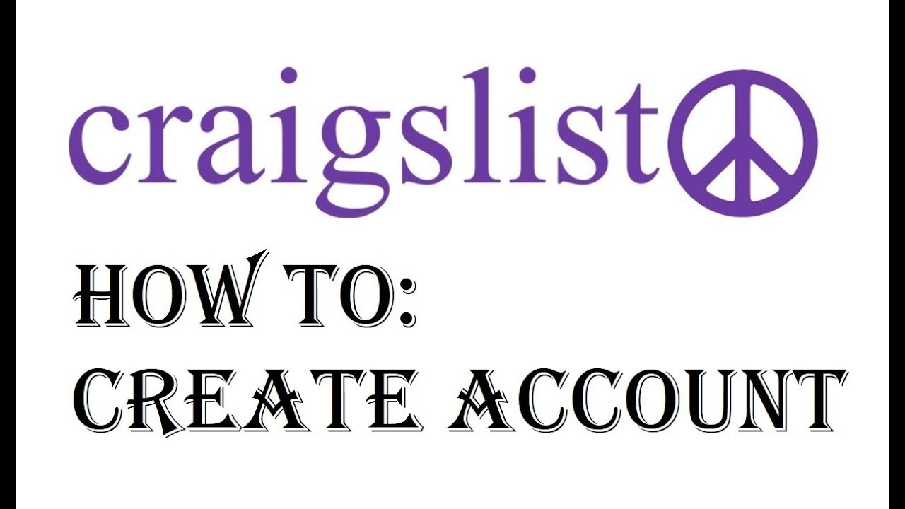 How To Make A Craigslist Account >> Craigslist Account Sign Up How To Setup Create An Account On