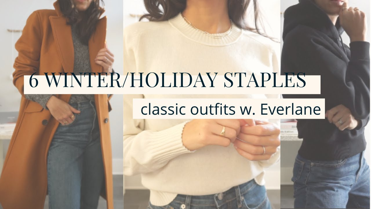 [VIDEO] - 6 CHIC & TIMELESS Winter & Holiday Staples | Endless Outfit Ideas with Everlane 1