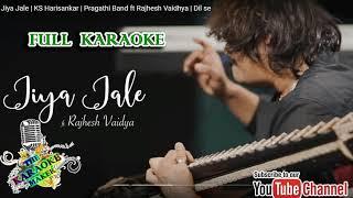 Jiya Jale     KARAOKE     K S Harisankar   Pragathi band   LYRICS in the Description  