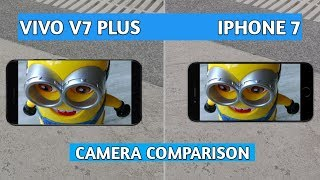 ViVo V7 Plus vs iPhone 7 CAMERA COMPARISON