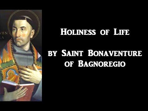 Holiness of Life, by Saint Bonaventure