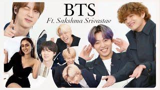 BTS ft. Sakshma Srivastav | Indian Interview | E NOW | Exclusive