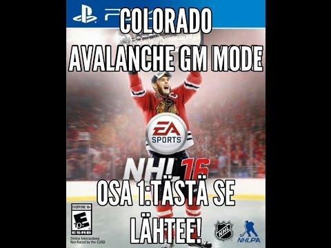 TÄSTÄ SE LÄHTEE!(NHL 16 COLORADO AVALANCHE GM MODE #1)