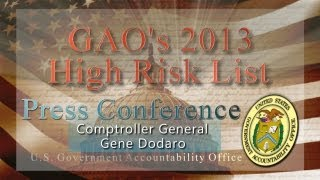 GAO: High Risk List 2013: Comptroller General Dodaro Speaks at Press Conference