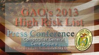 GAO: High Risk List 2013: Comptroller General Dodaro Speaks at Press Conference