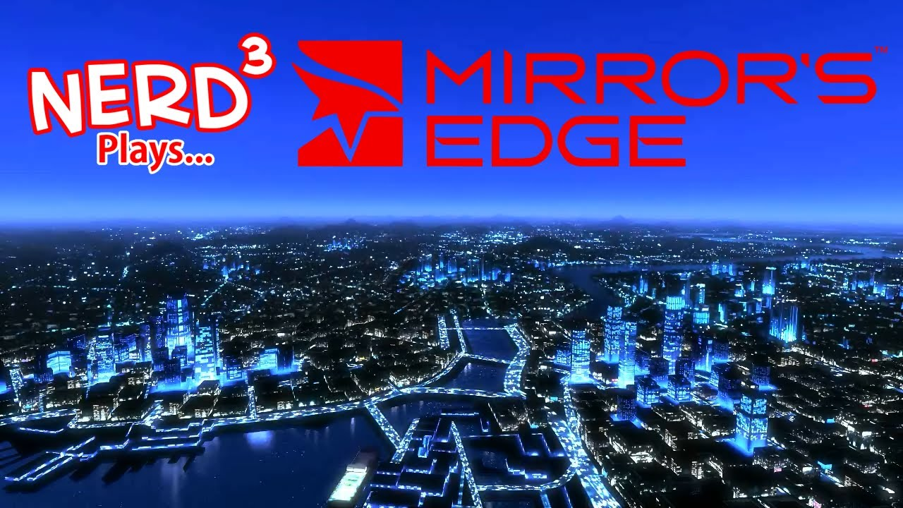 Nerd 179 plays mirror s edge youtube