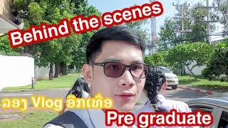 Vlog 02 ແຕ່ລະບ່ອນ......ສຸດໆໄປເລີຍ taking a pre graduate photos set