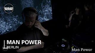 Man Power Boiler Room Berlin DJ Set