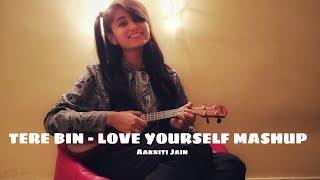 Gambar cover Tere Bin - Love Yourself || Simmba || Justin Bieber || Rahat Fateh Ali Khan || Aakriti Jain