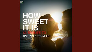 Watch Captain  Tennille How Sweet It Is to Be Loved By You video