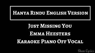 Karaoke Hanya Rindu [English Version] Just Missing You by Emma Heesters