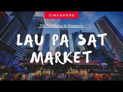 The BEST Satay In SINGAPORE | Lau Pa Sat Market