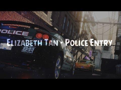 Police Entry-Elizabeth Tan (LIRIK)
