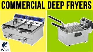 10 Best Commercial Deep Fryers 2019