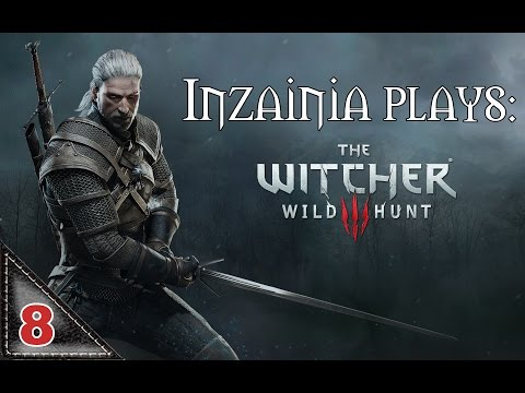 Inzainia Plays: Witcher 3 Ep 8 (How To Kill A Griffin)