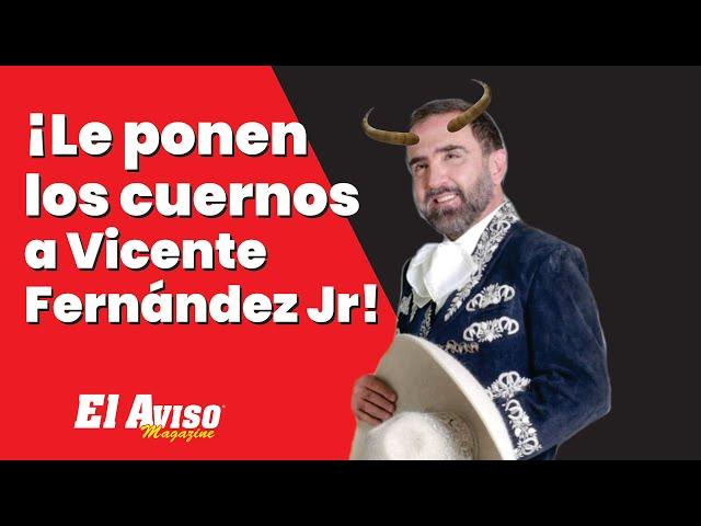 ¿Dónde esta Vicente Fernández Jr? - El Aviso Magazine
