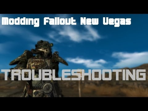 Modding Fallout NV 'Ultimate Edition' part 8: Troubleshooting