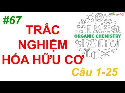 #67 DrD   Trắc nghiệm hóa hữu cơ phần 1 (1-25)