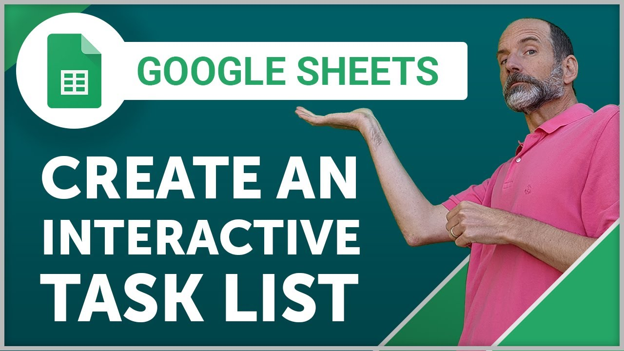 Google Sheets Create An Interactive Task List