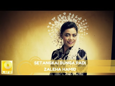 Zaleha Hamid - Setangkai Bunga Padi (Official Audio)