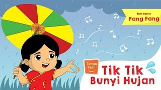 Lagu Anak Indonesia - Tik-Tik Bunyi Hujan - Teman Kecil