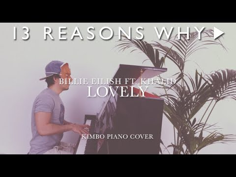Billie Eilish & Khalid - Lovely (13 Reasons Why) [Piano Cover + Sheets]