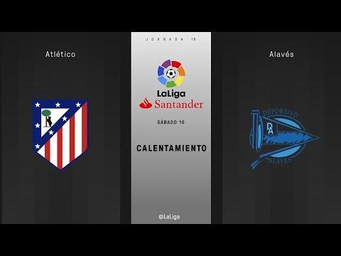 Calentamiento Atlético vs Alavés