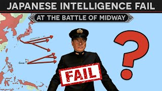 Why Did Japanese Intelligence Fail at Midway?