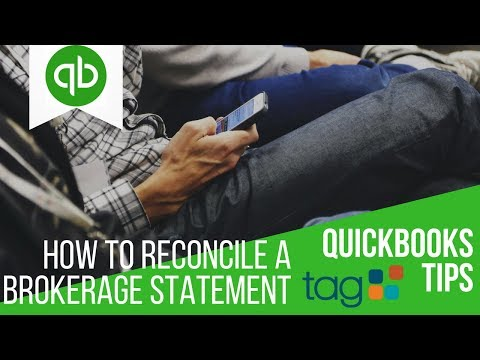 How To Reconcile a Brokerage Statement in QuickBooks | Video Demo