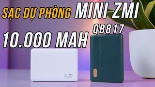 Quá Hoàn Hảo! ZMI QB817 Pin sạc dự phòng 10000mAh mini Hỗ Trợ Sạc Nhanh cho iPhone 12 !!!!