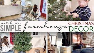 Simple Farmhouse Christmas Decor | Watch me Decorate