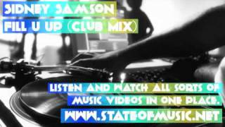 Sidney Samson  Fill U Up (Club Mix) www.stateofmusic.net