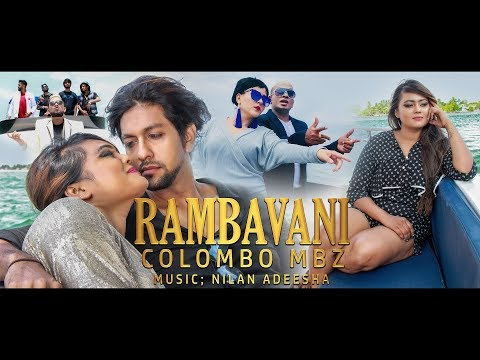 RAMBAVANI ''රම්භාවනී''  COLOMBO MBZ Official Music Video
