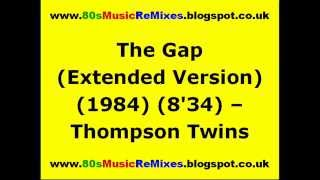 The Gap (Extended Version) - Thompson Twins | 80s Club Mixes | 80s Club Music | 80s Dance Music