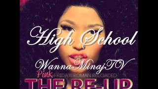 High School Feat. Lil Wayne - Nicki Minaj (Explicit) [WannaMinajTV]